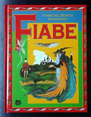 Fiabe del bosco incantato, Editoriale 'il Mosaico', 1998
