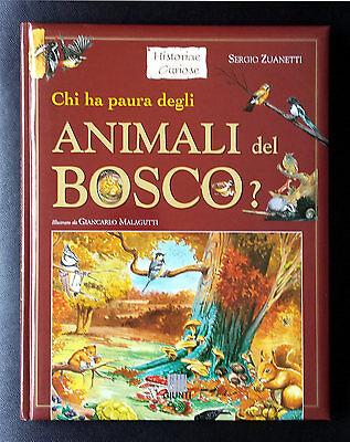 Sergio Zuanetti, Chi ha paura degli animali del bosco?, Ed. Giunti