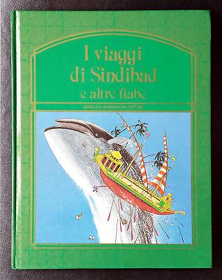 I viaggi di Sindibàd e altre fiabe, Ed. Mondadori, 1985