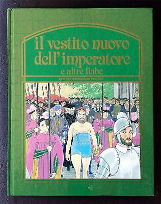 Il vestito nuovo dell'Imperatore e altre fiabe, Ed. Mondadori, 1982