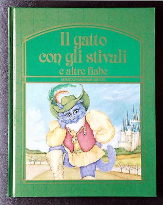 Il gatto con gli stivali e altre fiabe, Ed. Mondadori, 1984