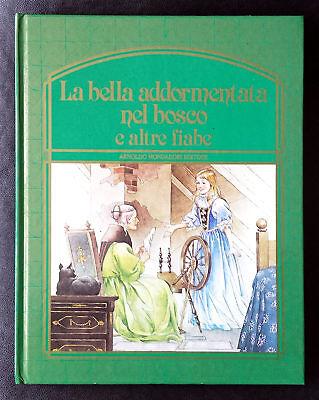 La bella addormentata nel bosco e altre fiabe, Ed. Mondadori, 1984