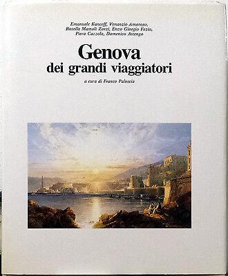 Franco Paloscia (a cura di), Genova dei grandi viaggiatori, Ed. Abete, 1990