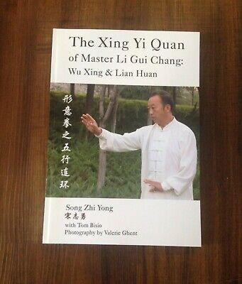 The Xing Yi Quan of Master Li Gui Chang/TOM BISIO - KUNGFU/MARTIAL ARTS