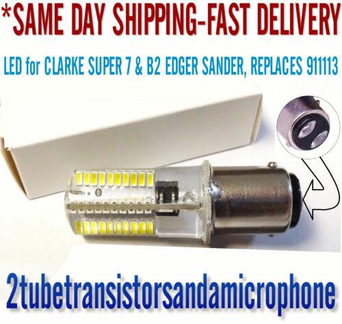 LED LIGHT BULB LIGHTBULB for CLARKE SUPER 7 or B2 EDGER SANDER, REPLACES 911113