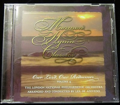 Mormon Hymn Classics Our Lord Our Redeemer Vol. 4 The London Philharmonic Orches