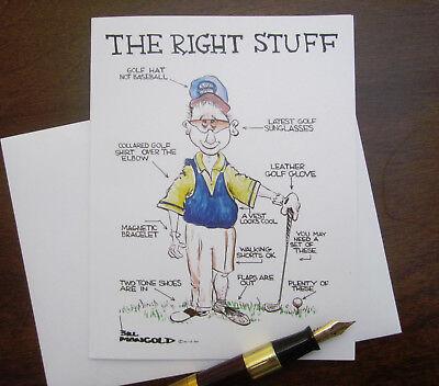 BILL MANGOLD Cartoon THE RIGHT STUFF Golf Humor Funny Greeting Card Blank NEW - Father's Day Stuff