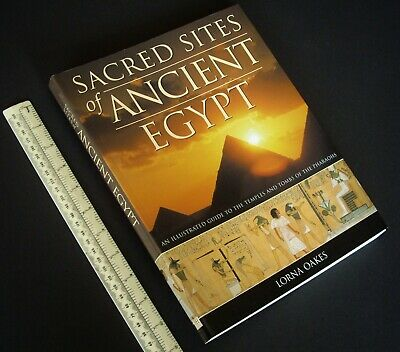 2007 Sacret Sites of Ancient Egypt. Superbly Illustrated Egyptology Reference
