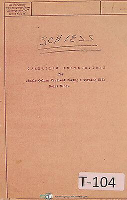 Schiess Model E 85 Vertical Boring Mill Installation Operators Manual