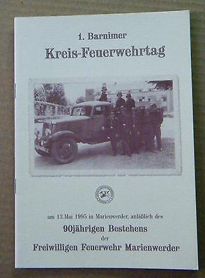 1. Barnimer Kreisfeuerwehrtag 90 Jahre Freiwillige Feuerwehr Marienwerder 1995