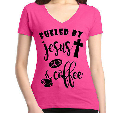 Fueled by Jesus and Coffee Women's V-Neck T-shirt Christian Religious God (Fueled By Jesus And Coffee T Shirt)
