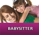 Looking for Babysitters and nannies