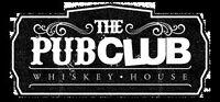 The Pubclub Whiskey house - NOW HIRING ALL POSITIONS
