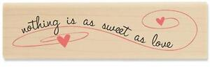 STAMPABILITIES-RUBBER-STAMPS-NOTHING-IS-AS-SWEET-AS-LOVE-STAMP