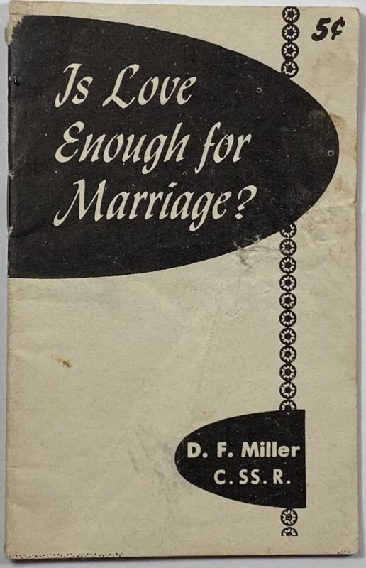 Is Love Enough for Marriage?, Vintage Holy Devotional Catholic Leaflet.