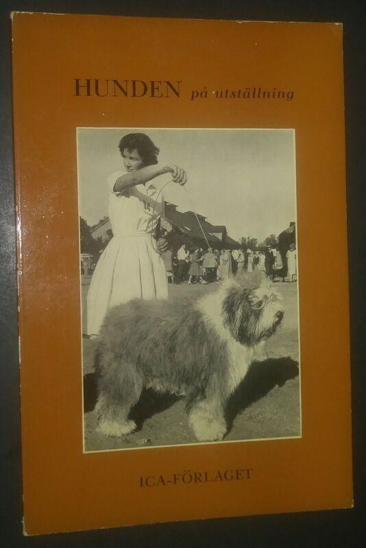 Hunden pa Utstallning Ivan Swedrup Book in Swedish Old English Sheepdog Cover?