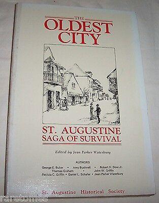 Oldest City St. Augustine Saga of Survival by Waterbury pb 1983 Florida History