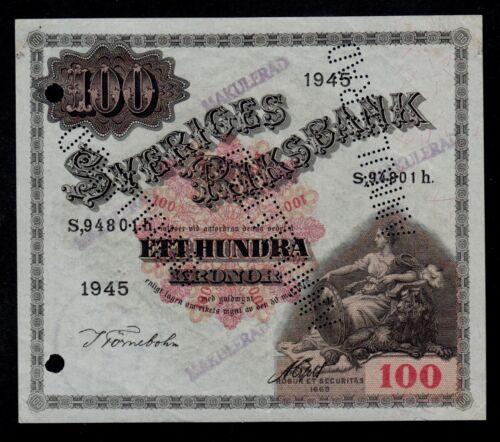 SWEDEN 100 KRONOR 1945 MAKULERAD = CANCELLED PICK # 36aa XF.