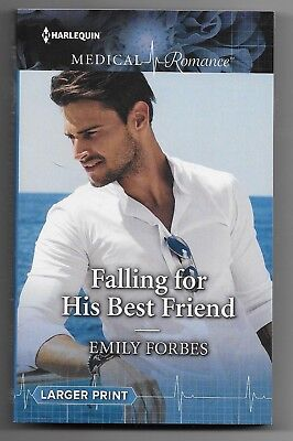 Falling for His Best Friend by Emily Forbes (2018 (Falling For Best Friend)
