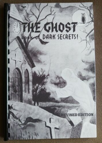 The Ghost Book of Dark Secrets (Scare the YELL out of your audience)