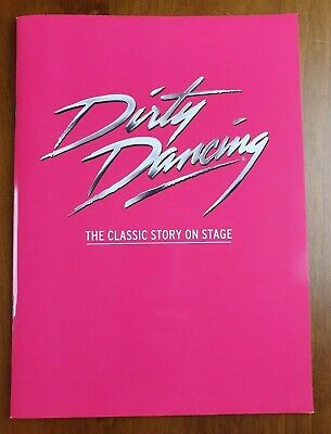 Dirty Dancing, The Classic Story On Stage, 2015 Program / Programme /