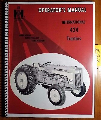 Ih International Harvester 424 Tractor Owners Operators Manual 1082624 R2 867