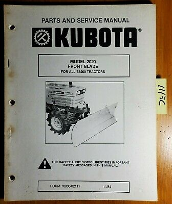 Kubota 2020 Front Blade For B8200 Tractor Parts Service Manual 70000-02111 84
