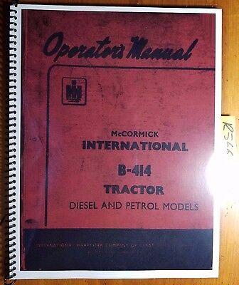 Ih International Mccormick B-414 B414 Diesel Petrol Tractor Operator Manual 63
