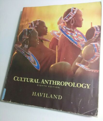 Cultural Anthropology Eighth 8th Edition 1996 Haviland College Textbook EX CON. - $5.46