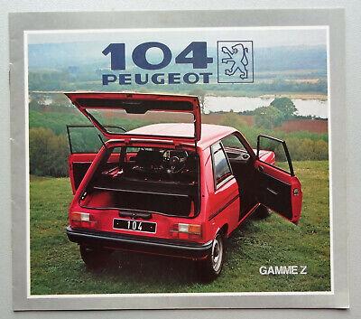 V11992 PEUGEOT 104 Z 3 PORTES - CATALOGUE - 1982 - 20x22 - FR