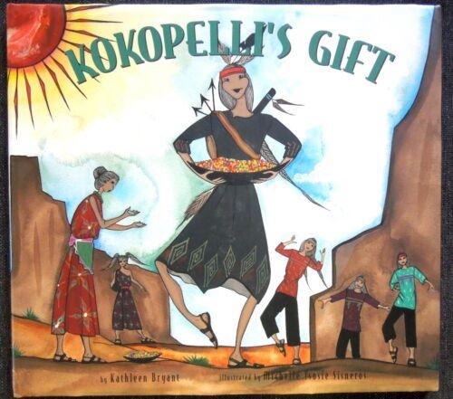SIGNED Book MICHELLE TSOSIE SISNEROS Illustrator KOKOPELLI'S GIFT  Hardcover