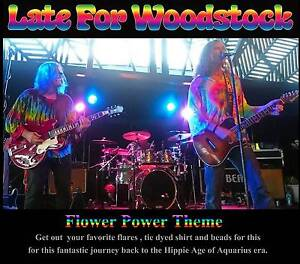 Late For Woodstock (Flower Power Theme Party) Brisbane Region Preview