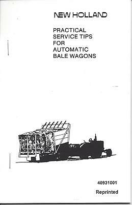 New Holland Practical Service Tips For Automatic Bale Wagon Handbook 40931001
