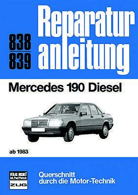 Reparaturanleitung Mercedes W201  190 Diesel ab 1983 190D 190 D @@ WIE NEU@@, gebraucht gebraucht kaufen  Achim