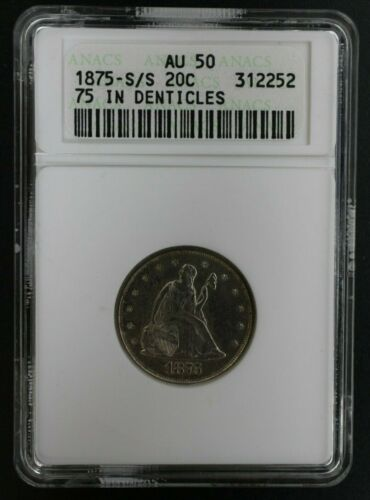 1875 S/S Seated Liberty Twenty Cent Piece 75 In Denticles ANACS AU 50