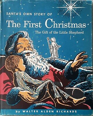 Santa's Own Story of The First Christmas: The Gift of the Little Shepherd/1st Ed