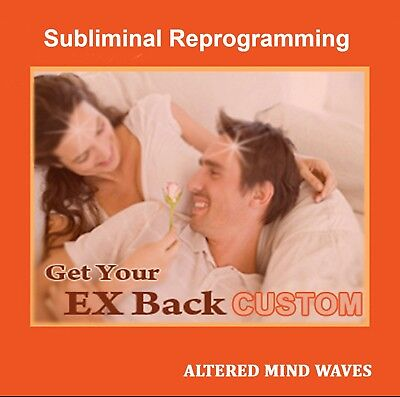 Get Your EX Back Custom Subliminal Program - Attract Your Ex Back Like a Magnet