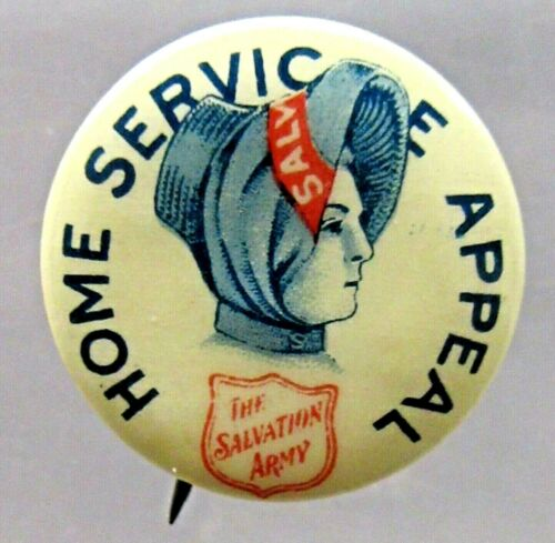 """vintage 1920 SALVATION ARMY HOME SERVICE APPEAL 3/4"""" pinback button ^"""