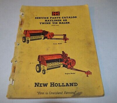 1962 New Holland Service Catalog Hayliner 68 Twine Tie Baler Manual 57 Pages