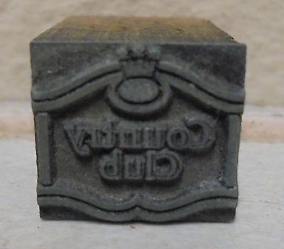 Vintage Country Club Metal Wood Letterpress Printing Block Type