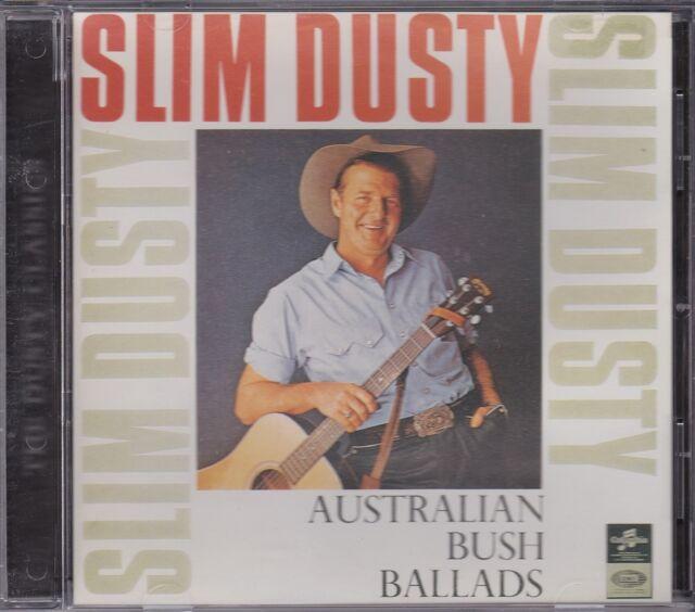 SLIM DUSTY - AUSTRALIAN BUSH BALLADS - CD - NEW