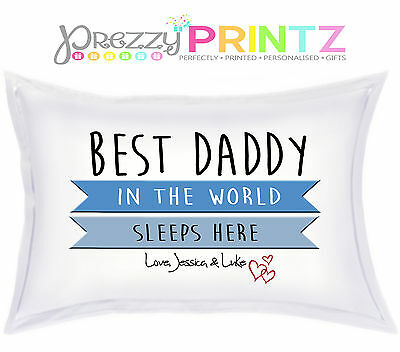 Personalised World's Best DADDY DAD PILLOWCASE Birthday Christmas Fathers