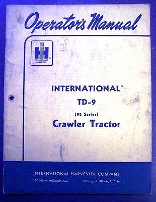 International Harvester Td-9 Series 92 Crawler Tractor Operators Manual