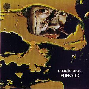 BUFFALO - Dead Forever (1972) [ CD ] - <span itemprop='availableAtOrFrom'>Skarzysko Koscielne, Polska</span> - BUFFALO - Dead Forever (1972) [ CD ] - Skarzysko Koscielne, Polska