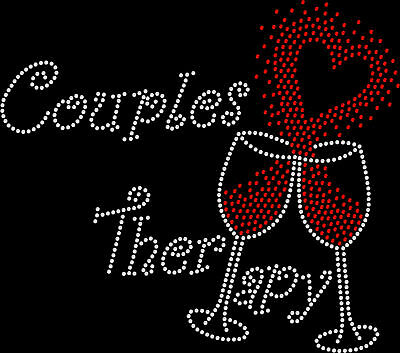 Rhinestone Bling Sparkle Iron On Transfer DIY Couples Therapy Wine Glass