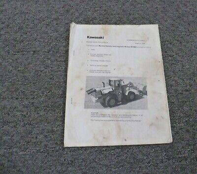 Kawasaki 65zv-2 Wheel Loader Diagnostic Troubleshooting Owner Operator Manual