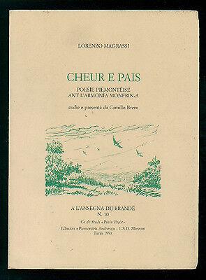 MAGRASSI LORENZO CHEUR E PAIS POESIE PIEMONTEISA ANT L'ARMONIA MONFRIN-A 1997