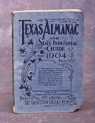 Texas Almanac 1904  Good Read Many Photos  Belo Co  George B Dealey  Dallas News