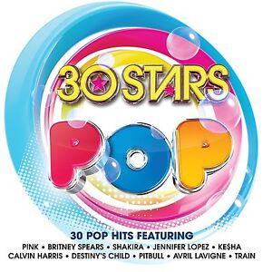30 STARS POP 2-CD NEW/UNPLAYED Britney Spears Calvin Harris Little Mix Ke$ha