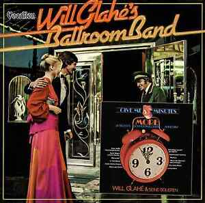 Will Glahe - Give Me Five Minutes More & Will Glahe's Ballroom Band - CDLK4562